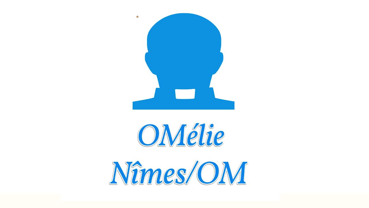 OMélie 2 : Nîmes/OM