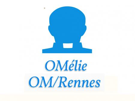OMélie 3 : OM/Rennes